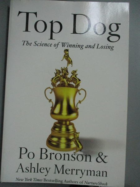【書寶二手書T7/傳記_ZEN】Top Dog: The Science of Winning and Losing_B