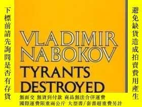 二手書博民逛書店Tyrants罕見Destroyed And Other StoriesY256260 Vladimir Na