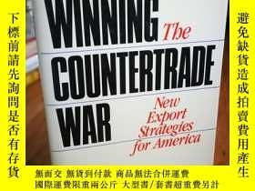 二手書博民逛書店Winning罕見the Countertrade War: N