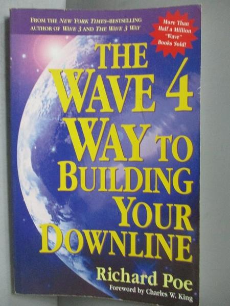 【書寶二手書T9/大學商學_ICY】The Wave 4 Way to Building Your Downline_R