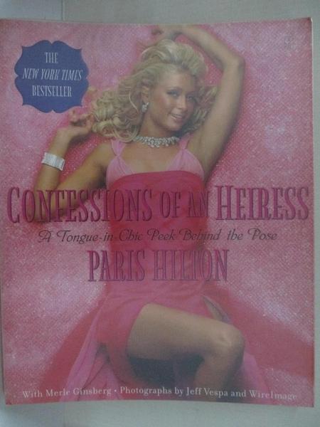 【書寶二手書T1/傳記_DWR】Confessions of an Heiress_Paris Hilton