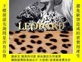 二手書博民逛書店Leopard罕見豹紋:時尚界強大的印花圖案 英文原版服裝設計Y