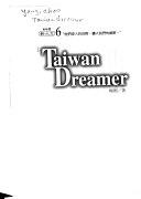 二手書博民逛書店 《Taiwan dreamer》 R2Y ISBN:9578306369