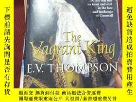 二手書博民逛書店The罕見Vagrant KingY20124 E. V. Th