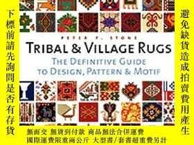二手書博民逛書店Tribal罕見And Village RugsY256260 Peter F. Stone Thames &