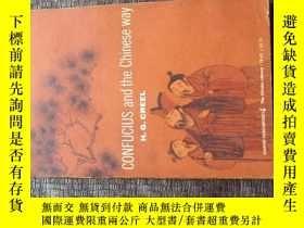 二手書博民逛書店CONFUCIUS罕見AND THE CHINESE WAY(孔
