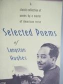 【書寶二手書T5/原文書_KJG】Selected Poems of Langston Hughes_Hughes, L