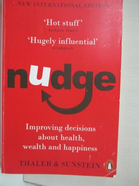 【書寶二手書T1/社會_CJQ】Nudge: Improving Decisions About Health, Wealth…