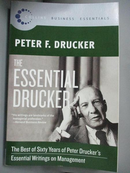 【書寶二手書T1/大學商學_KJU】The Essential Drucker: The Best of Sixty…