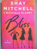 【書寶二手書T4/原文小說_ZCN】Bliss_Mitchell, Shay/ Blaney, Michaela