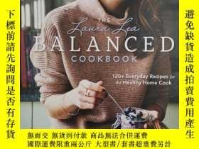 二手書博民逛書店the罕見laura lea balanced cookbook 勞拉李平衡食譜Y19139 laura le