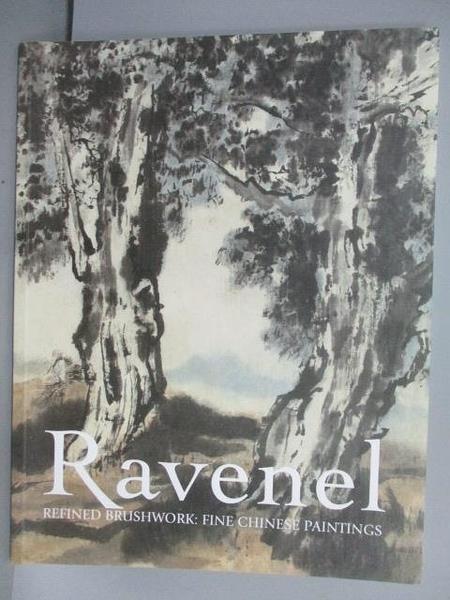 【書寶二手書T9/收藏_EQM】2樹Ravenel_Refined Brushwork:Fine Chinese Paint