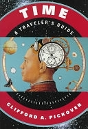 二手書博民逛書店 《Time: A Traveler s Guide》 R2Y ISBN:0195120426│Oxford University Press on Demand