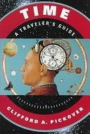 二手書博民逛書店 《Time: A Traveler s Guide》 R2Y ISBN:0195120426│Oxford University Press on Demand