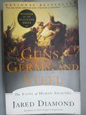 【書寶二手書T1/社會_WGU】Guns, Germs, and Steel: The Fates of…