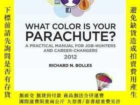 二手書博民逛書店What罕見Color Is Your Parachute? 2012Y364682 Bolles, Rich