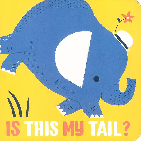 Is This My Tail? Elephant 這是大象的尾巴嗎?