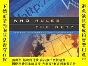 二手書博民逛書店Who罕見Rules The Net? : Internet Governance And Jurisdictio