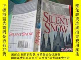 二手書博民逛書店SILENT罕見SNOW寂靜的雪 37-4Y20079 寂靜的雪 寂靜的雪