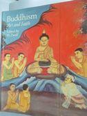 【書寶二手書T1/宗教_YCN】Buddhism--art and faith_W. Zwalf