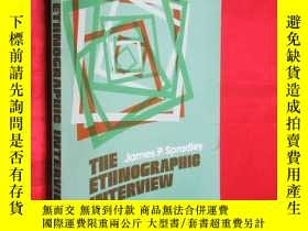 二手書博民逛書店The罕見Ethnographic Interview 【詳見圖
