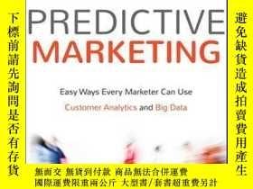 二手書博民逛書店Predictive罕見Marketing: Easy Ways Every Marketer Can Use C