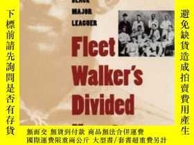 二手書博民逛書店【罕見】Fleet Walker s Divided Heart