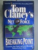 【書寶二手書T7/原文小說_MLR】Tom Clancy s Net Force-Breaking Point