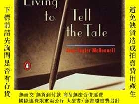 二手書博民逛書店Living罕見To Tell The TaleY364682 Jane Taylor Mcdonnell P