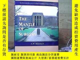 二手書博民逛書店THE罕見MANTLE OF SURGERY;外科的外衣Y100