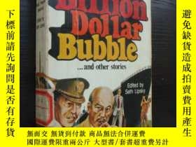 二手書博民逛書店The罕見Billion Dollar Bubble and O