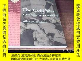 二手書博民逛書店THE罕見COLD WAR A HISTORY IN DOCUM