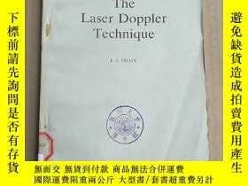二手書博民逛書店the罕見laser Doppler technique(P3318)Y173412