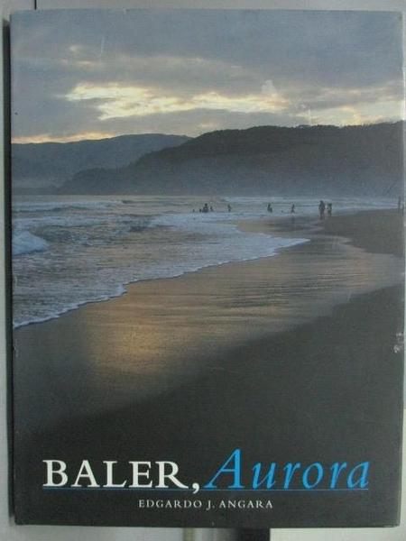 【書寶二手書T6/攝影_ZKL】Baler, Aurira