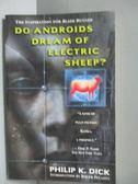 【書寶二手書T1/原文小說_JAG】Do Androids Dream of Electric Sheep?_Dick, Philip K.