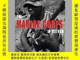 二手書博民逛書店The罕見Marine Corps in Vietnam (damage)-越南海軍陸戰隊(損害)Y41495