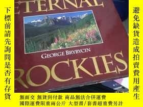 二手書博民逛書店eternal罕見rockies【書衣有破損】Y28297