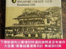 二手書博民逛書店THE罕見SINGAPORE CRICKET CLUB EstabIished 1852Y19275 ILSA