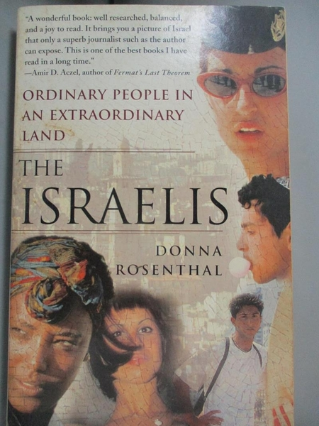 【書寶二手書T6/社會_IFW】The Israelis: Ordinary People In An Extraordinary Land_Rosenthal, Donna