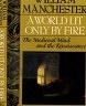 二手書R2YB《A WORLD LIT ONLY BY FIRE》1992-MA