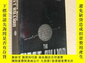二手書博民逛書店The罕見First Billion 英文原版16開 厚冊Y85