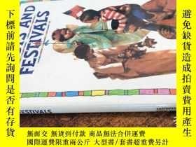 二手書博民逛書店FEASTS罕見AND FESTIVALS(以實際拍圖為準)Y307077 看圖 看圖 ISBN:978185