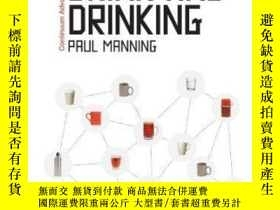 二手書博民逛書店Semiotics罕見Of Drink And Drinking-飲料符號學Y436638 Paul Mann