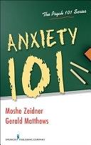 二手書博民逛書店 《Anxiety 101》 R2Y ISBN:0826104886│Springer Publishing Company