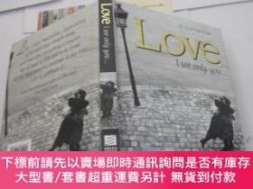 二手書博民逛書店Love罕見I see only youY9740 A GIFTBOOK HELEN EXLEY 出版201
