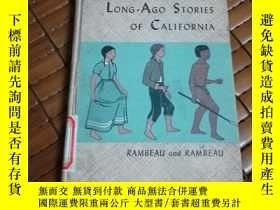 二手書博民逛書店Long罕見ago stories of CaliforniaY