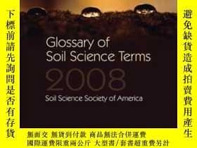 二手書博民逛書店Glossary罕見Of Soil Science Terms 2008Y307751 Soil Scienc