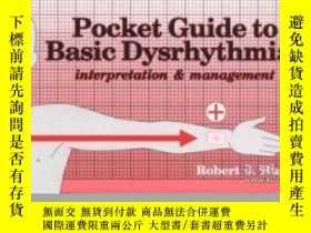 二手書博民逛書店Pocket罕見Guide to Basic Dysrhythmias: Interpretation and M