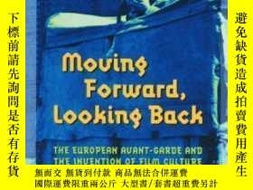二手書博民逛書店Moving罕見Forward, Looking Back-向前看,向後看Y436638 Malte Hage
