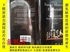 二手書博民逛書店Future罕見Human EvolutionY19325 Jo